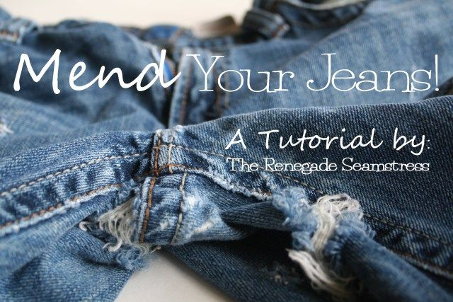 Mend Your Jeans Tutorial...this is SUPER handy, especially for those difficult crotch holes (that sounds sooo wrong)!