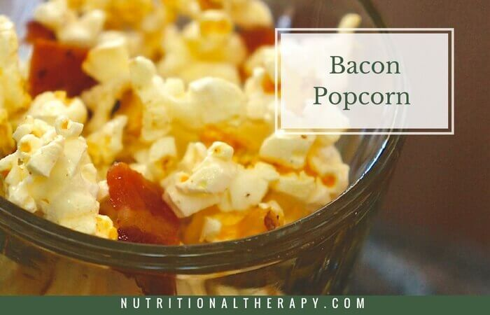 Bacon Popcorn | Nutritional Therapy Association