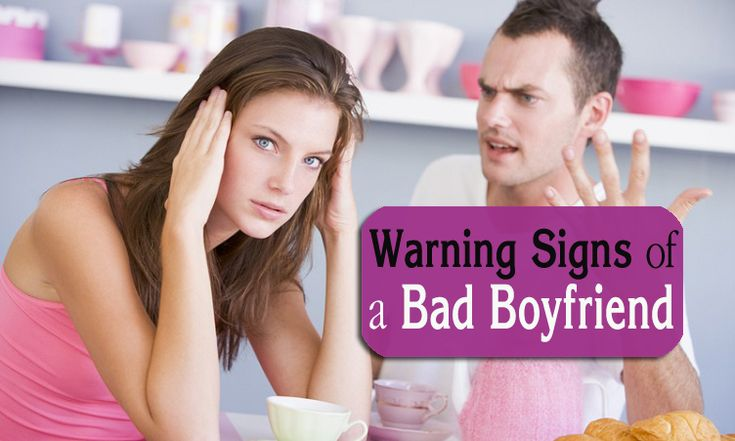Here are some early warning signs of a bad boyfriend that you may not be aware of. Read and acknowledge all of these signs