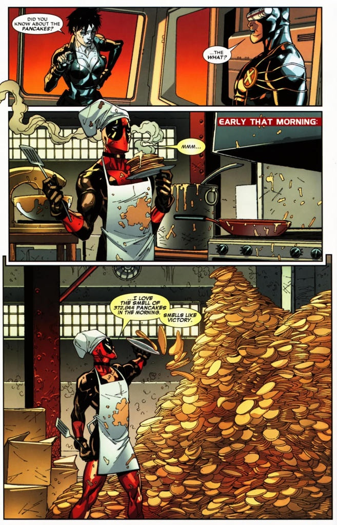 I love the smell of 372,844 pancakes in the morning.  Smells like victory; i freaking love deadpool