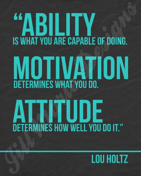 Ability, motivation and attitude. Powerful combination of characteristics!