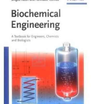 Biochemical Engineering: A Textbook For Engineers Chemists And Biologists PDF