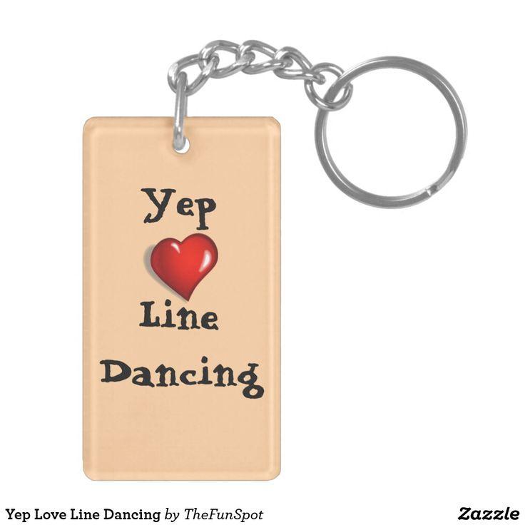 Yep Love Line Dancing Keychain
