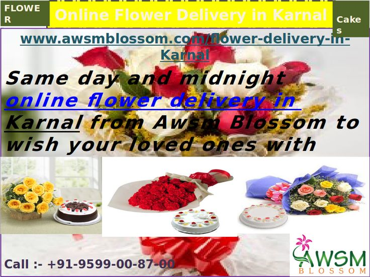 Send Flower to Karnal with love and emotions to make them smile. We can provide whole bunch of fresh flower & chocolate by quick online flower delivery in Karnal city. http://www.awsmblossom.com/flower-delivery-in-karnal