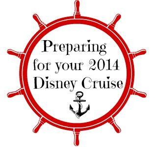Preparing for a 2014 Disney Cruise - Disney Insider Tips