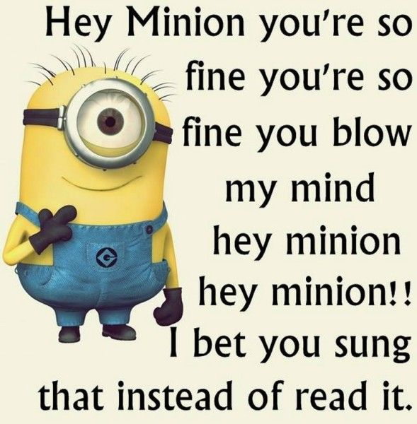 Free Funny Minions captions 2015 (08:43:02 PM, Tuesday 23, June 2015 PDT) – 10 pics