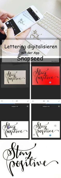 Tutorial: Lettering mit Snapseed digitalisieren