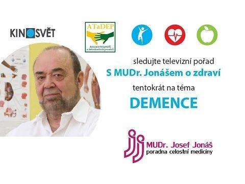 S MUDr. Jonášem o zdraví - 25. díl - Demence