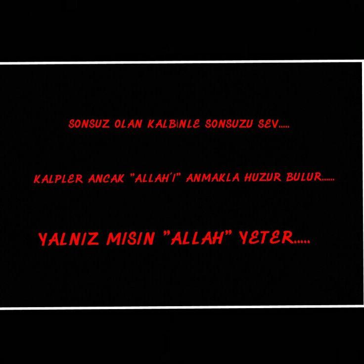 """KALPLER ANCAK """"ALLAH'I"""" ANMAKLA HUZUR BULUR....."""