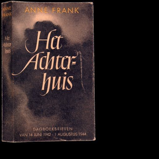 "I Wydanie dziennika Anny Frank p.t. ""Het Achterhuis"" (Oficyna), (25 czerwca 1947r) - Anna Frank - Google Cultural Institute"