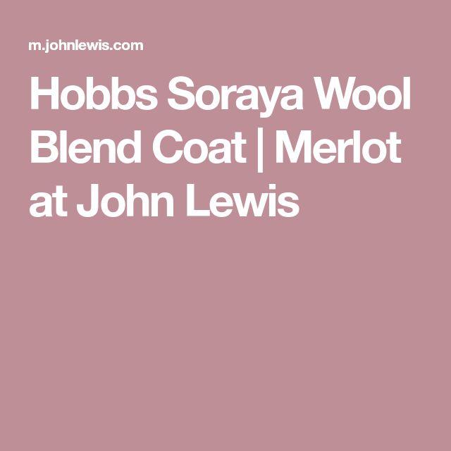 Hobbs Soraya Wool Blend Coat | Merlot at John Lewis