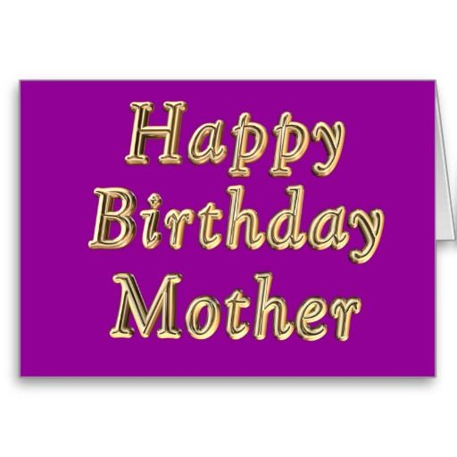 Happy Birthday Mother Greeting Card