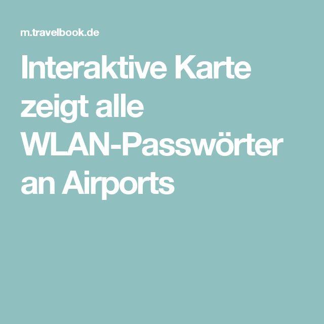 Interaktive Karte zeigt alle WLAN-Passwörter an Airports