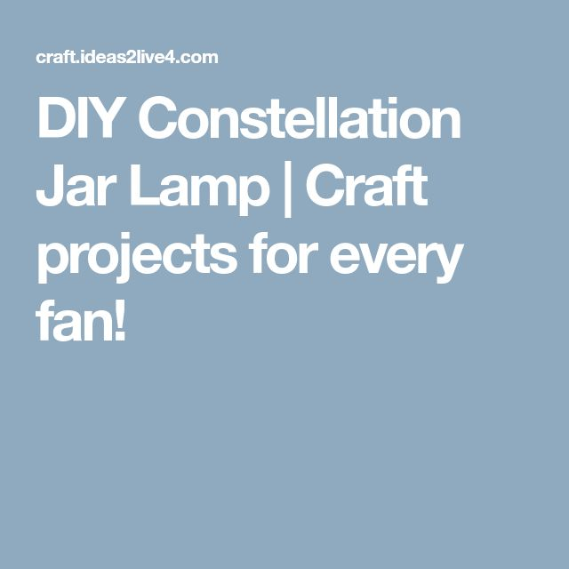 how to make constellation lamp