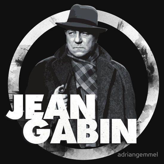 Jean Gabin - french actor cult star classic cinema film movies icon 30s 40s 50s 60s alain delon lino ventura jean paul belmondo france la grande illusion le clan des siciliens jean renoir la bête humaine simone simon marcel carné T-Shirt Design