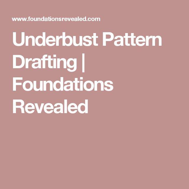 Underbust Pattern Drafting   Foundations Revealed
