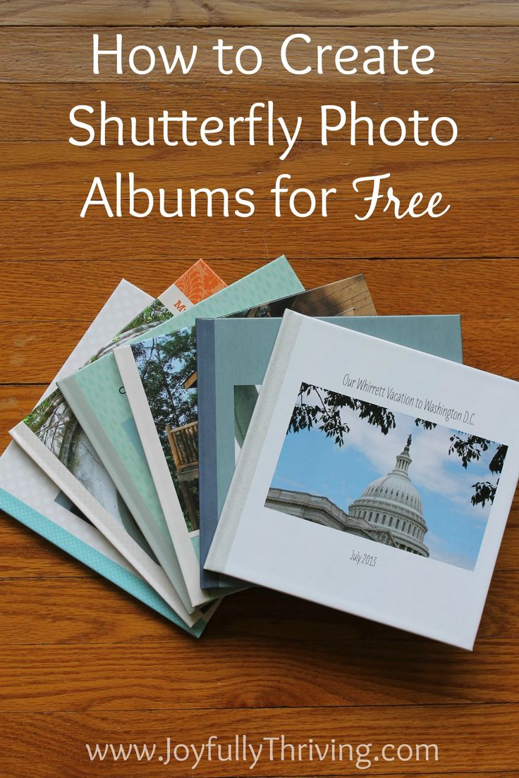 How to create Shutterfly photo albums for free! I have over a dozen albums I've already created for free. Come read how I create these beautiful photo albums so frugally! Pinned 3.6k times and counting.