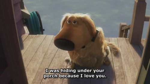 UP!: Movie Quote, I Love You, Quotes, Movies, Funny, Disney, Dog