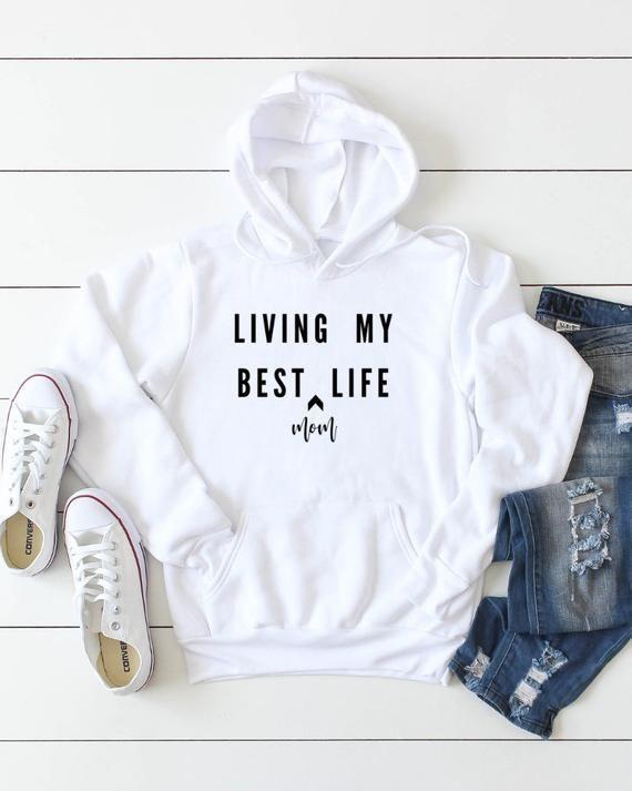 Living my best life hoodie