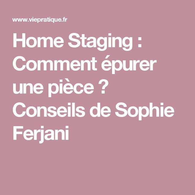 Home Staging : Comment épurer une pièce ? Conseils de Sophie Ferjani