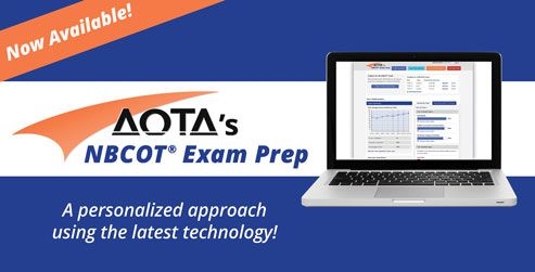 AOTA's NBCOT® Exam Prep program is the only online, interactive practice featuring actual NBCOT® exam questions—developed and reviewed by top occupational therapy leaders and educators across all practice areas. It's the most comprehensive and effective way for students and new graduates to get ready at their own pace, any time and any place.