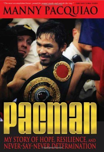 Pacman: My Story of Hope, Resilience, and Never-Say-Never Determination by Manny Pacquiao. $16.76. 240 pages. Author: Manny Pacquiao. Publication: November 19, 2010. Publisher: Dunham Books; 1 edition (November 19, 2010). Save 33% Off!