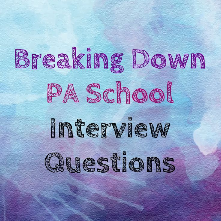 Week one of breaking down the most common questions you will see at PA school interviews!!  Stay tuned for more!