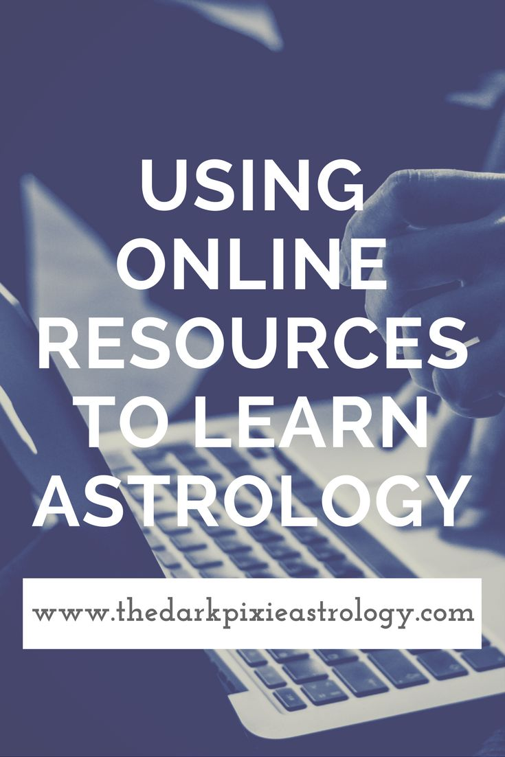 Using Online Resources to Learn Astrology - The Dark Pixie Astrology: http://www.thedarkpixieastrology.com/blog/using-online-resources-to-learn-astrology