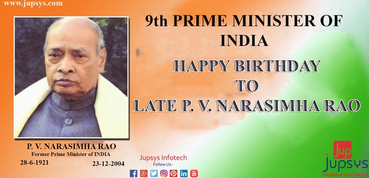 "9th PRIME MINISTER of INDIA ""Happy Birthday to Late P. V. Narasimha Rao"" #JupsysInfotech"