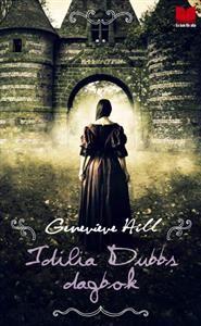 4 ex Den sanna historien om Idilia Dubb?  17-åriga Idilia Dubb försvinner spårlöst under en resa på Rhen.  Tio år senare påträffas hon död i en slottsruin, tillsammans med sin dagbok.  Genevieve Hill, en god vän till Idilia Dubb, tar hand om dagboken, men den faller i glömska, ända tills på 2000-talet.