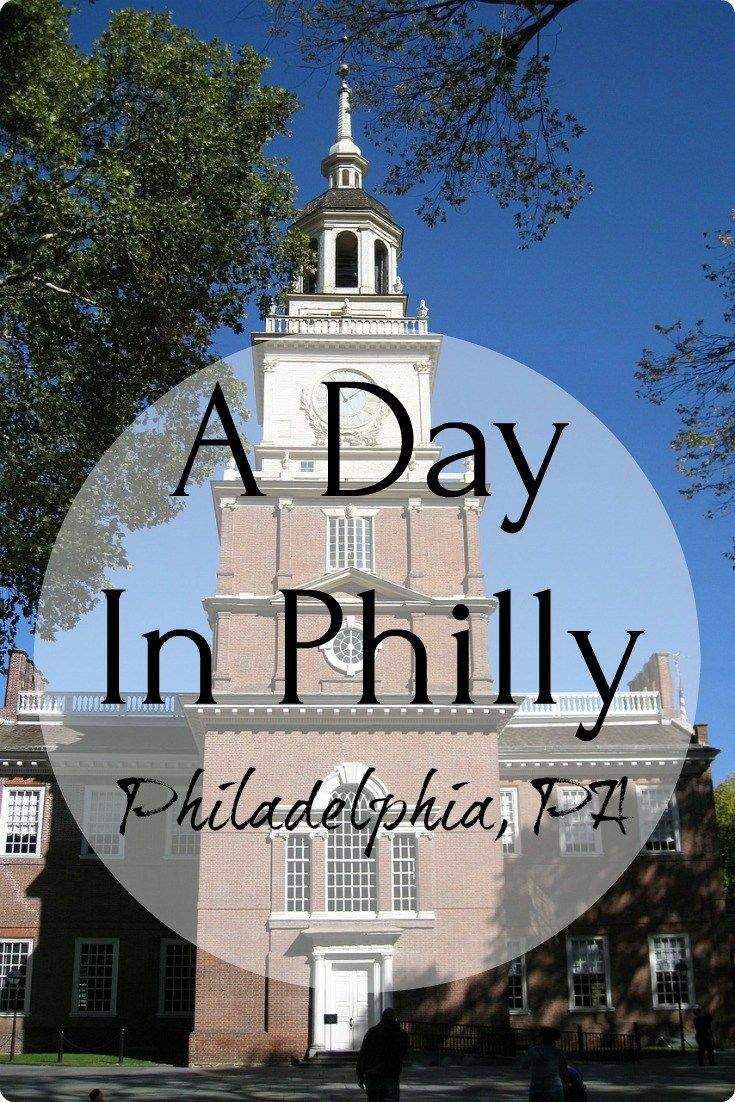 A Day In Philly Philadelphia Pa Focus Moving Forward Pinterest Travel And Tips
