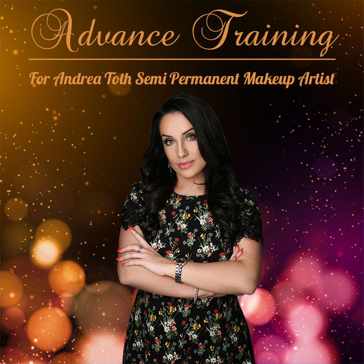 Individual Advance Training  Optional areas and techniques to choose from - Hairstroke eyebrow course - Ombre brows technique – Advance course - All about eyes – Advance course - Advance lip colouring technique course - Non laser Tattoo removal - Memo for Masterclass participants