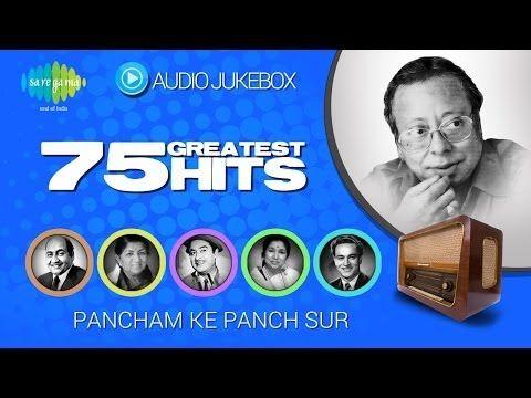 75 Greatest Hits of R D Burman | Pancham Ke Panch Sur | Evergreen Bollywood Songs Audio Jukebox - YouTube