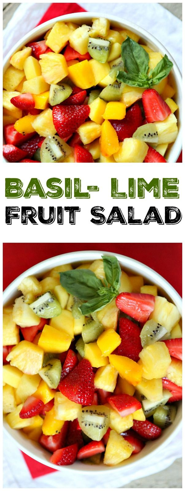 Easy recipe for Basil- Lime Fruit Salad : a fresh fruit salad tossed with a basil-lime infused simple syrup.