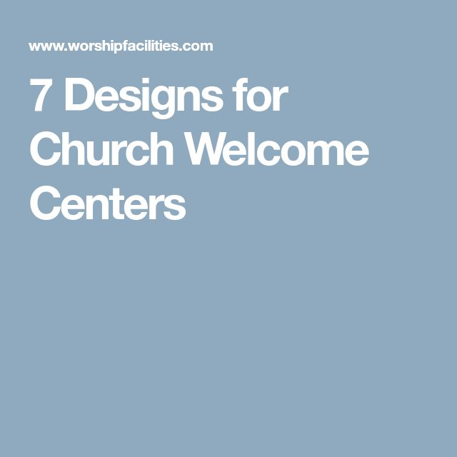 Best 25 Church Welcome Center Ideas On Pinterest Church