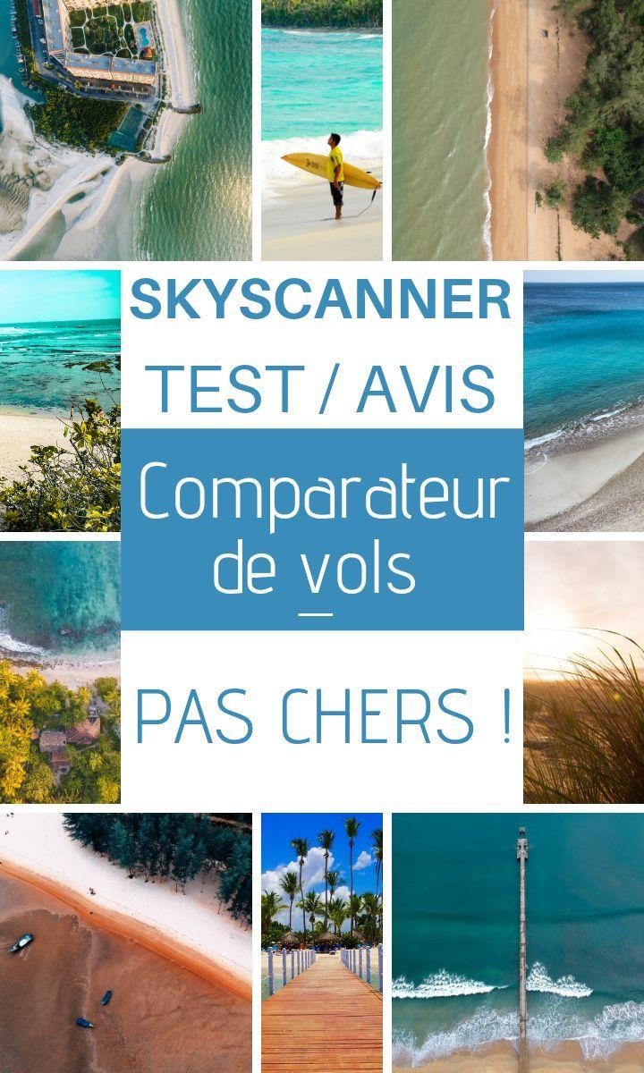 Avis Sur Skyscanner En 2020 Le Meilleur Comparateur De Vols Skyscanner Trip Affordable Travel
