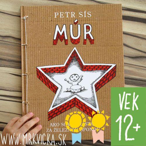 Sís Petr: MÚR, knihy pre deti a mládež