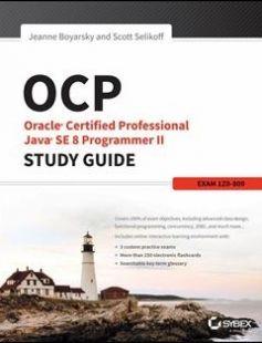 OCP: Oracle Certified Professional Java SE 8 Programmer II Study Guide free download by Jeanne Boyarsky Scott Selikoff ISBN: 9781119067900 with BooksBob. Fast and free eBooks download.  The post OCP: Oracle Certified Professional Java SE 8 Programmer II Study Guide Free Download appeared first on Booksbob.com.