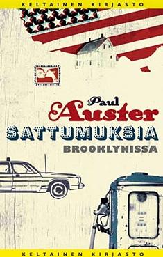 Paul Auster - Sattumuksia Brooklynissa