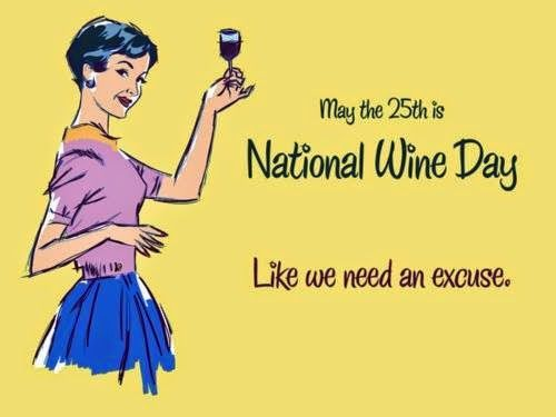 Happy National Wine Day! #NationalWineDay #May25th