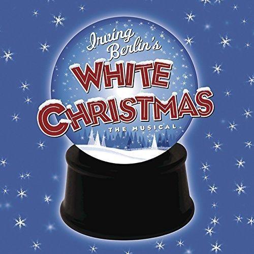Irving Berlin - Irving Berlin's White Christmas (2008 Broadway Cast Recording)