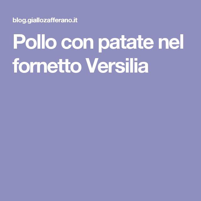 Pollo con patate nel fornetto Versilia
