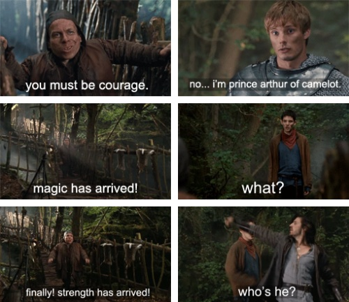 Love how their reaction is just what they are. Arthur/courage- says the he is a prince not knowing what could happen (he could have been killed). Merlin/magic- is like how on earth do you know that? Now I am going to die. Gawain/ strength- is like die.