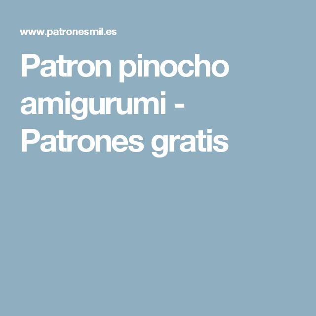 Patron pinocho amigurumi - Patrones gratis
