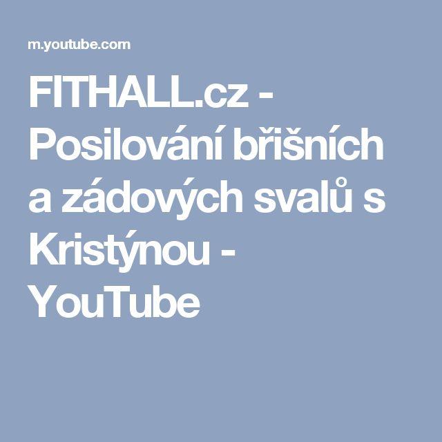 FITHALL.cz - Posilování břišních a zádových svalů s Kristýnou - YouTube