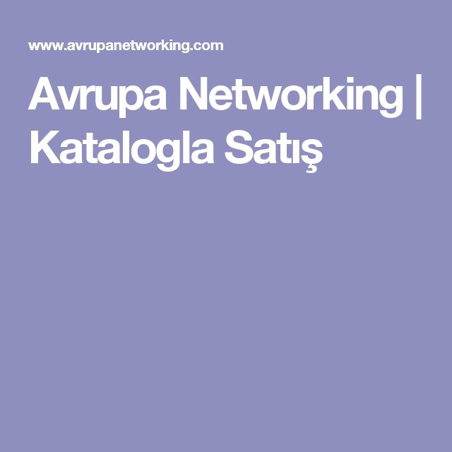 Avrupa Networking | Katalogla Satış