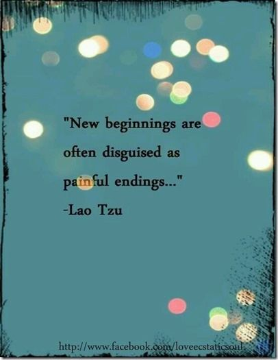 the painful ending is here. the new beginning is coming. it is coming. it is coming. walk away.