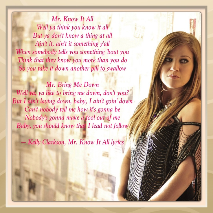 Kelly Clarkson, Mr. Know It All lyrics