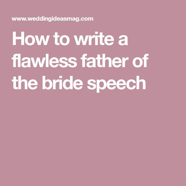 How to write a flawless father of the bride speech