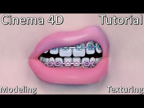Cinema 4D | Mouth | Teeth Braces | Modeling & Texturing | Tutorial - YouTube